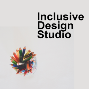 Inclusive Design Studio