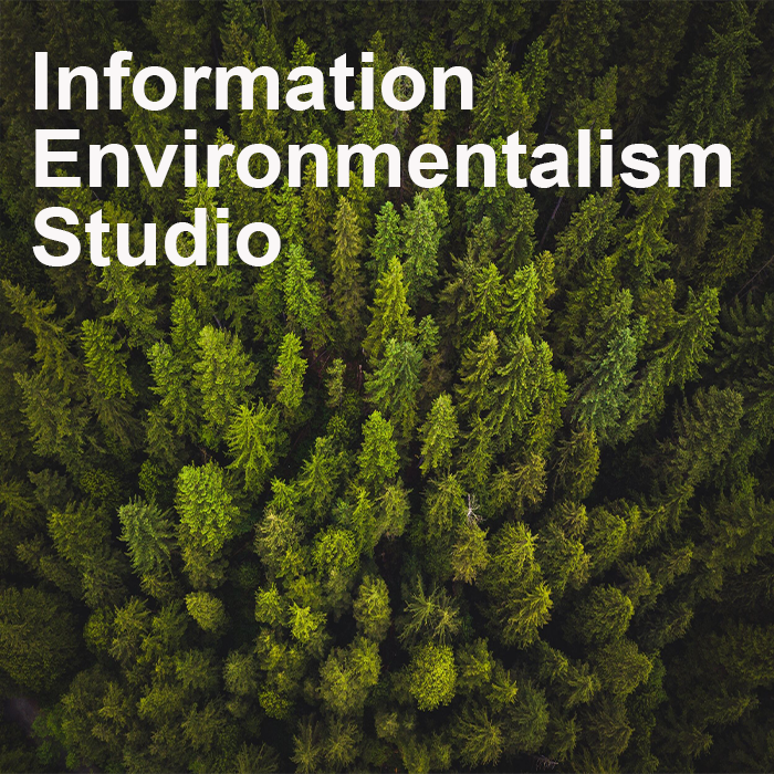birds eye view of dark green evergreen trees titled Information Environmentalism Studio