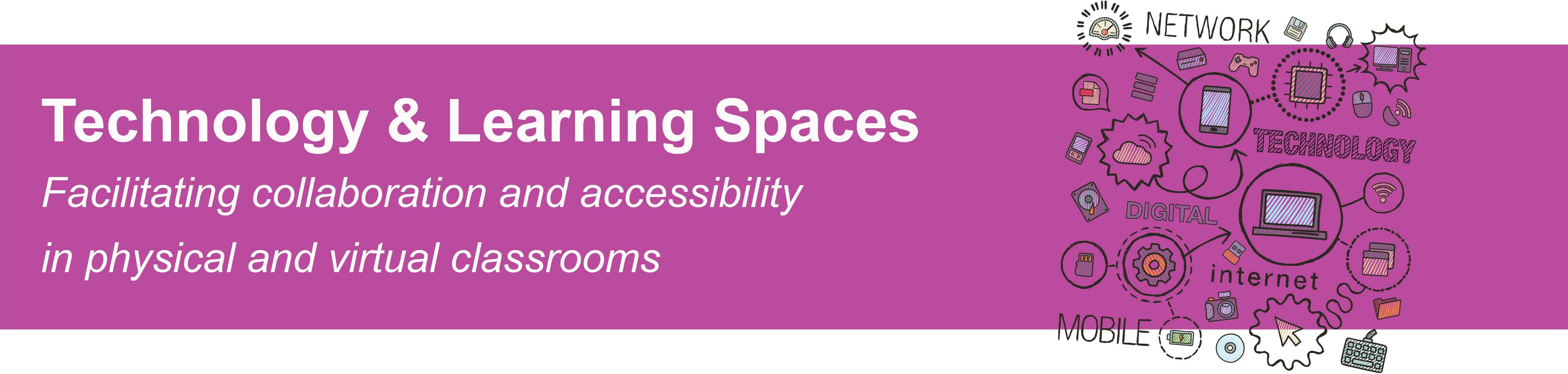Technology and Learning Spaces