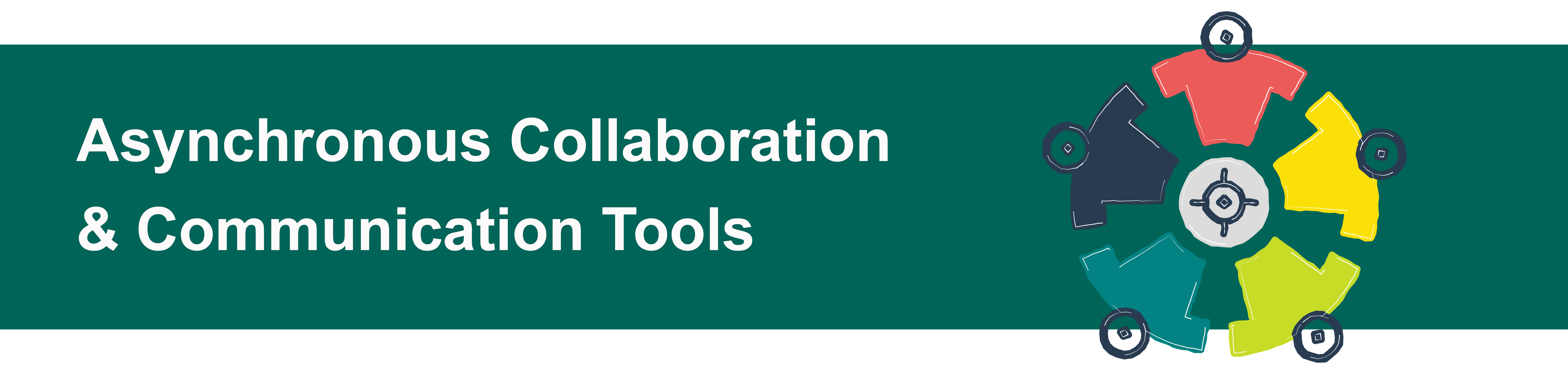 Asynchronous Collaboration Tools