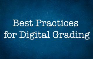 """Decorative image with text """"Best Practices for Digital Grading"""""""